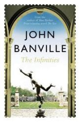 Book cover, John Banville's 'The Infinities', Pan Macmillan