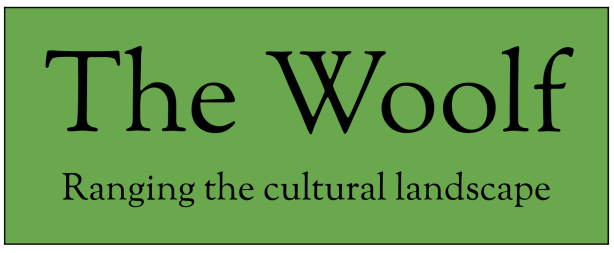 The Woolf: Ranging the Cultural Landscape