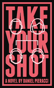 http://www.amazon.com/Take-Your-Shot-Daniel-Pieracci-ebook/dp/B0182APH66